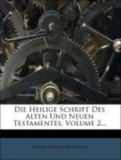 Die heilige Schrift des alten und neuen Testamentes.