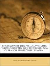 Encyclopädie der philosophischen Wissenschaften im Grundrisse.