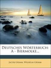 Deutsches Wörterbuch: erster Band