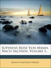 Sophiens Reise von Memel nach Sachsen.
