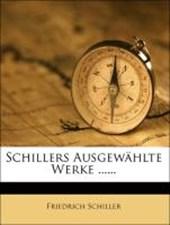 Schillers ausgewählte Werke.