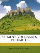 Bremen's Volkssagen, Erster Band