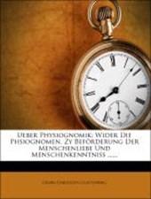 Ueber Physiognomik wider die Phsiognomen.
