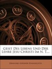 Geist des Lebens und der Lehre Jesu Christi im Neuen Testamente, Zweiter Band
