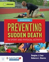 Preventing Sudden Death In Sport  &  Physical Activity | Douglas J Casa |