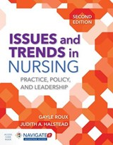 Issues and Trends in Nursing | Roux, Gayle, Ph.D. ; Halstead, Judith A., Ph.D., R.N. |
