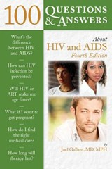100 Questions & Answers About HIV & AIDS | Gallant, Joel, M.D. |