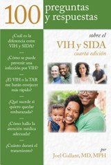 100 preguntas y respuestas sobre VIH y SIDA / 100 Questions and Answers about HIV and AIDs | Gallant, Joel, M.D. |