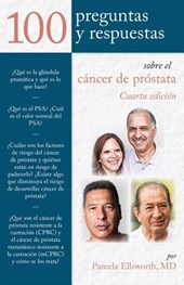 100 Prequntas y Respuestas Sobre El Cancer De Prostata /100 Questions and Answers about Prostate Cancer