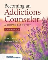 Becoming an Addictions Counselor | Peter L. Myers |