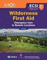 Wilderness First Aid | American Academy of Orthopaedic Surgeons |