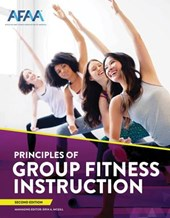 Afaa Principles of Group Fitness Instruction