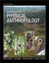 Introduction to Physical Anthropology 2013 - 2014 + Website | Robert Jurmain |