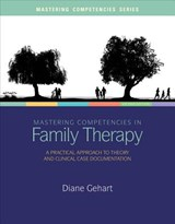 Mastering Competencies in Family Therapy + Website | Diane Gehart |