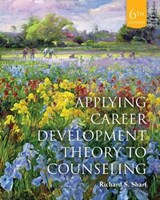 Applying Career Development Theory to Counseling | Richard S. Sharf |