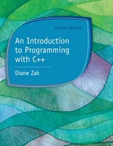 An Introduction to Programming With C++ | Diane Zak |