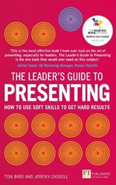 The Leader's Guide to Presenting | Tom Bird |