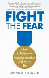 Fight the Fear | Mandie Holgate |