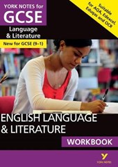 English Language and Literature Workbook: York Notes for GCS
