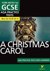 Christmas Carol AQA Practice Tests: York Notes for GCSE (9-1 | auteur onbekend |