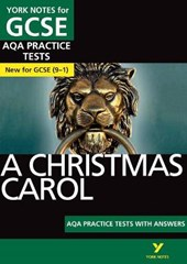 Christmas Carol AQA Practice Tests: York Notes for GCSE (9-1