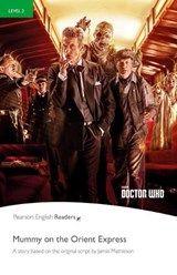 Level 3: Doctor Who: Mummy on the Orient Express | Jane Rollason |