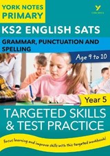 English SATs Grammar, Punctuation and Spelling Targeted Skil | auteur onbekend |