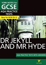 Strange Case of Dr Jekyll and Mr Hyde AQA Practice Tests: Yo | auteur onbekend |