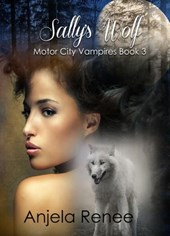 Sally's Wolf (Motor City Vampires, #3)