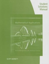 Mathematical Applications for the Management, Life, and Social Sciences | Harshbarger, Ronald J. ; Reynolds, James J. ; Barnett, Scott E. |