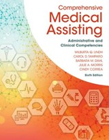 Comprehensive Medical Assisting | Wilburta Q. Lindh |