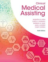 Clinical Medical Assisting | Wilburta Q. Lindh |