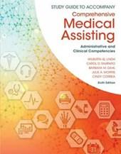 Study Guide for Lindh/Tamparo/Dahl/ Morris/Correa's Comprehensive Medical Assisting