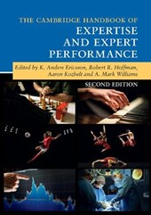 Cambridge Handbook of Expertise and Expert Performance | K Anders Ericsson |