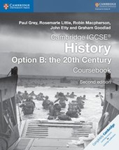 Cambridge IGCSE History Option B: The 20th Century Coursebook