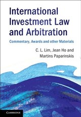 International Investment Law and Arbitration | Chin Leng Lim |
