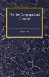 First Congregational Churches | Albert Peel |