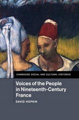 Voices of the People in Nineteenth-century France | David Hopkin |