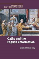 Oaths and the English Reformation | Jonathan Michael Gray |