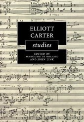 Elliott Carter Studies | Marguerite Boland |