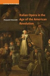 Italian Opera in the Age of the American Revolution