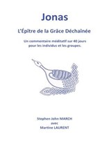 Jonas - L'Epitre de La Grace Dechainee | Stephen John March |