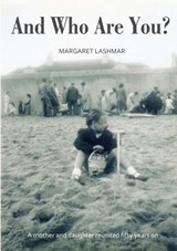And Who Are You? | Margaret Lashmar |