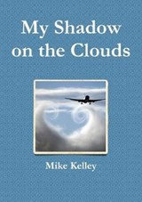 My Shadow on the Clouds | Mike Kelley |