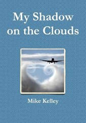 My Shadow on the Clouds