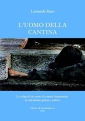 L'Uomo Della Cantina