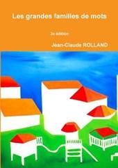Les Grandes Familles de Mots 3e Edition