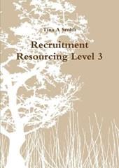 Recruitment Resourcing Level