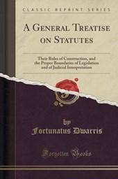 General Treatise on Statutes