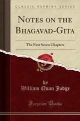 Notes on the Bhagavad-Gita | William Quan Judge |